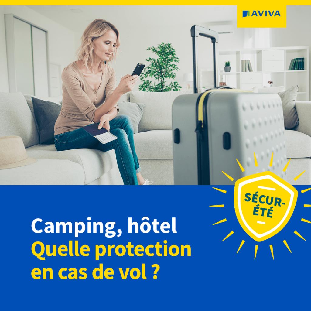 Camping,hôtel : Quelles protection en cas de vol ?