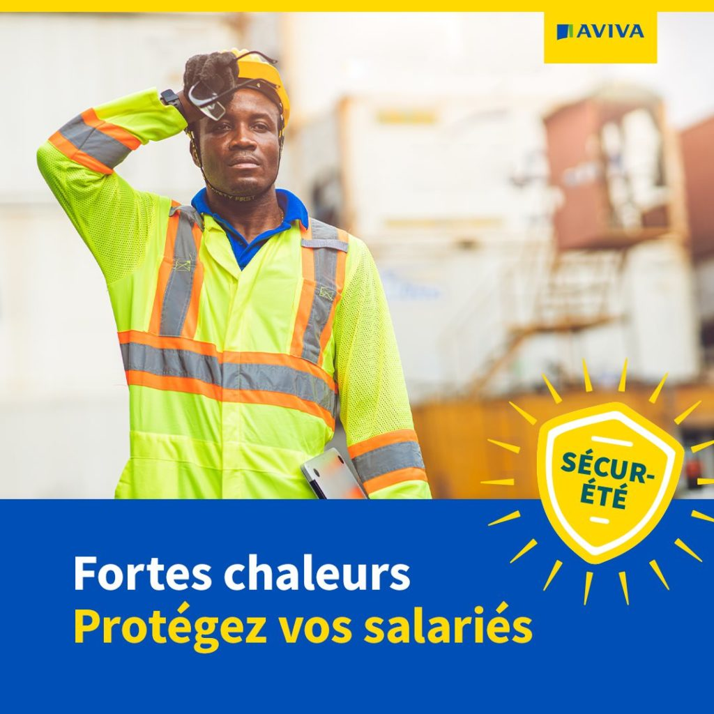 Fortes chaleurs : Protégez vos salariés